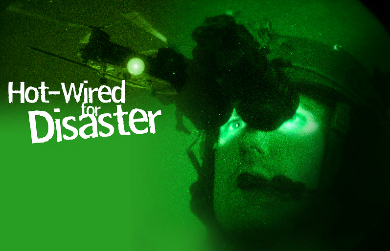 Hot Wired for Disaster